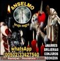 ANSELMO BRUJO NEGRO, AMARRES, BRUJERIAS Y CONJUROS  (00502) 33427540