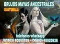 """""""BRUJOS MAYAS""""AMARRES FUERTES PARA PERSONAS DEL MISMO SEXO(00502)50552695(00502)46920936"""