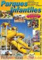 CONSTRUCCIÓN EN FIBRA DE VIDRIO: TOBOGANES ONDULADOS Y TUBULARES, PARQUES Y JUEGOS, Y OTRO