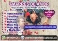 AMARRES DE AMOR PRESENCIALES Y A DISTANCIA ...